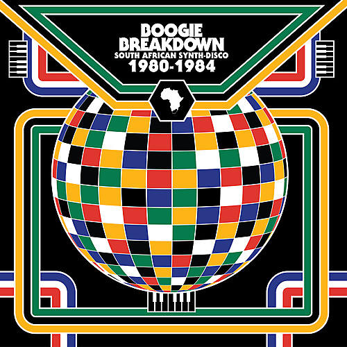 Alliance Various Artists - Boogie Breakdown: South African Synth-disco / Var