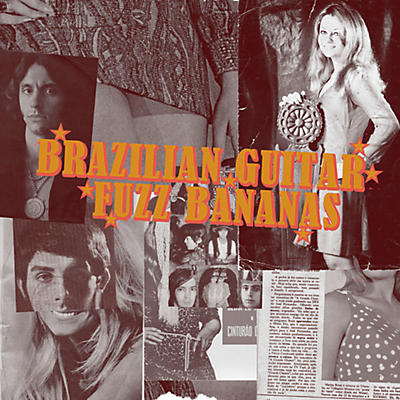 Various Artists - Brasilian Guitar Fuzz Bananas: Tropicalista Psychedelic Masterpieces