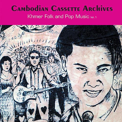 Alliance Various Artists - Cambodian Cassette Archives: Khmer Folk 1 / Var