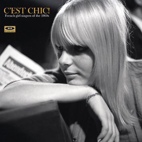 Alliance Various Artists - C'est Chic: French Girl Singers of the 1960s / Various
