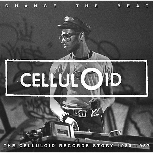 Alliance Various Artists - Change The Beat: Celluloid Records Story 1980-1987