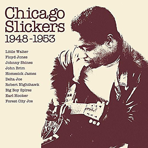 Alliance Various Artists - Chicago Slickers 1948-1953 / Various
