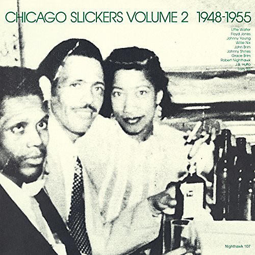 Alliance Various Artists - Chicago Slickers Vol.2 1948-1955 / Various