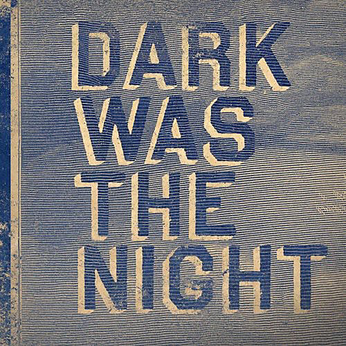 Alliance Various Artists - Dark Was The Night