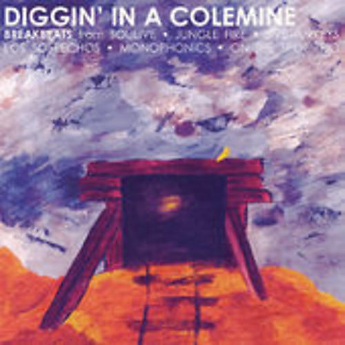 Alliance Various Artists - Diggin' in a Colemine / Various