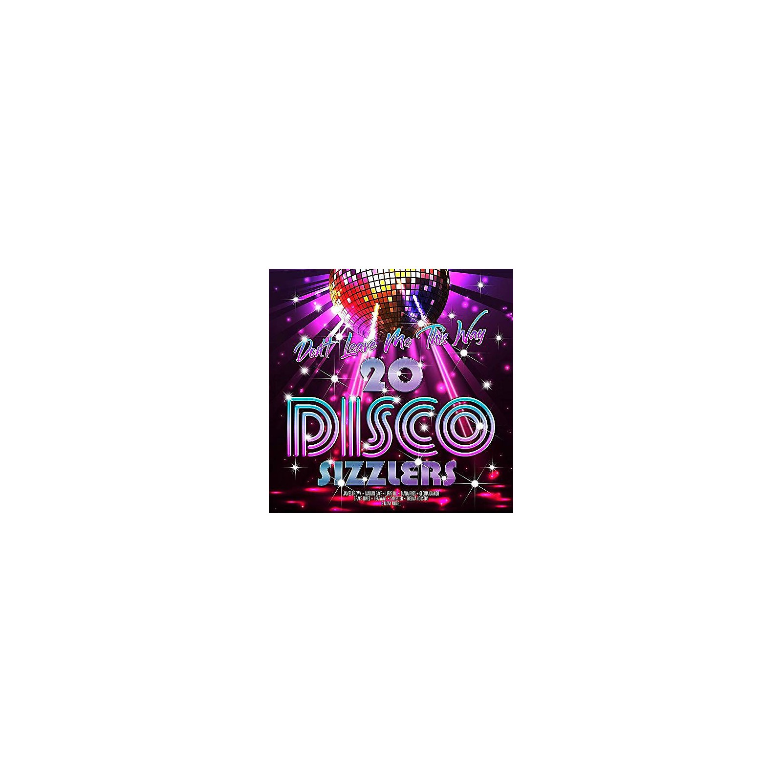 Alliance Various Artists - Don't Leave Me This Way: 20 Disco Sizzlers / Various