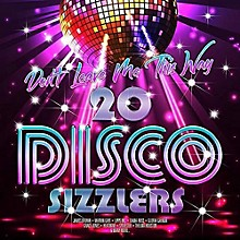 Various Artists - Don't Leave Me This Way: 20 Disco Sizzlers / Various