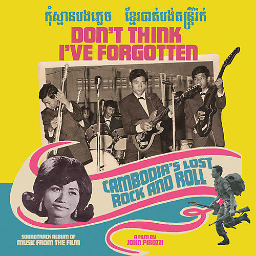 Alliance Various Artists - Don't Think I've Forgotten: Cambodia's / Various