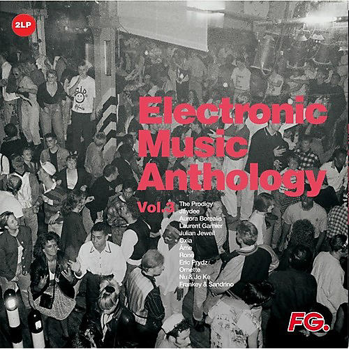 Alliance Various Artists - Electronic Music Anthology By FG Vol 3 / Various