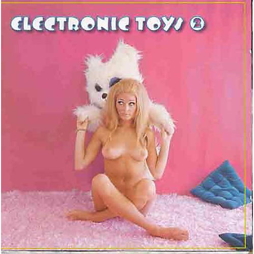 Alliance Various Artists - Electronic Toys 2 / Various