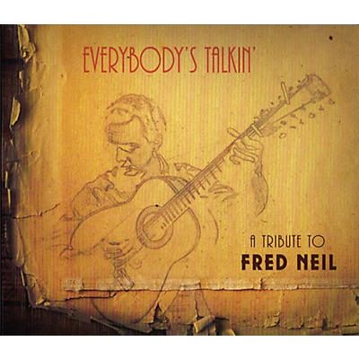 Various Artists - Everybody's Talkin: A Tribute To Fred Neil / Various