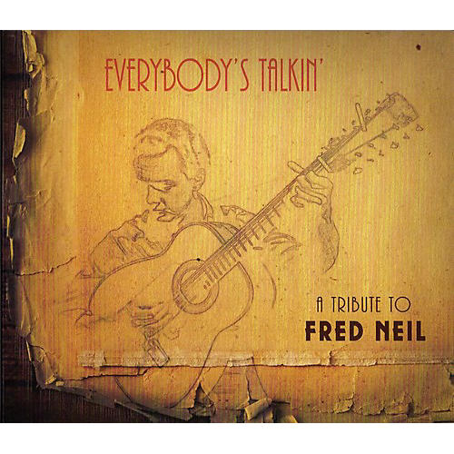 Alliance Various Artists - Everybody's Talkin: A Tribute To Fred Neil / Various