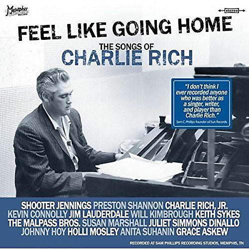 Alliance Various Artists - Feel Like Going Home (The Songs Of Charlie Rich)