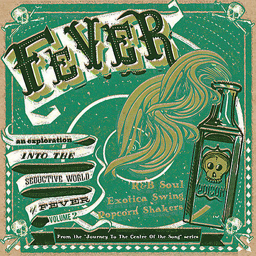 Alliance Various Artists - Fever: Journey To The Center Of A Song 2 / Various