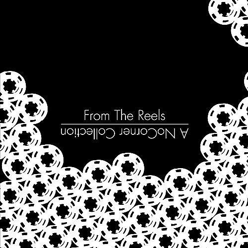 Alliance Various Artists - From the Reels: A Nocorner Collection / Various