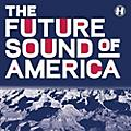 Alliance Various Artists - Future Sound Of America / Various thumbnail