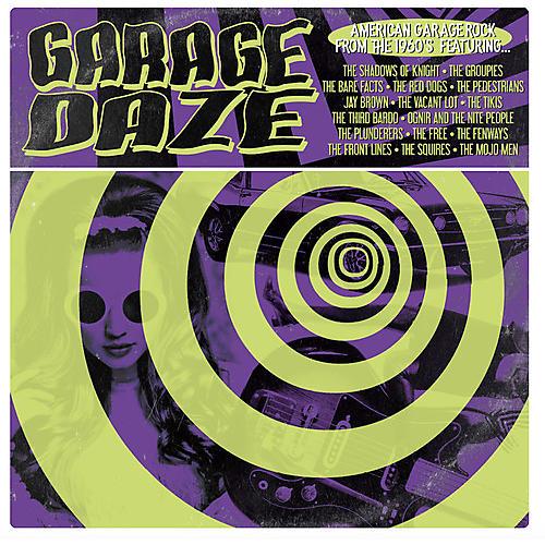 Alliance Various Artists - Garage Daze: American Garage Rock From 60's / Various Artists