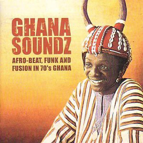 Alliance Various Artists - Ghana Soundz: Afrobeat Funk & Fusion 70's 1 / Var