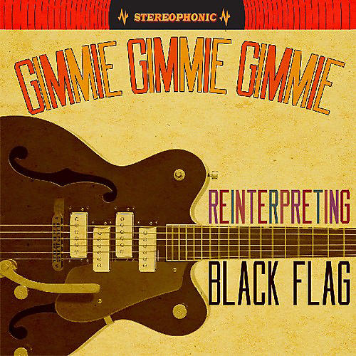 Alliance Various Artists - Gimmie Gimmie Gimmie: Reinterpreting Black Flag