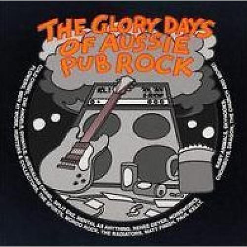 Alliance Various Artists - Glory Days Of Aussie Pub Rock 1 / Various