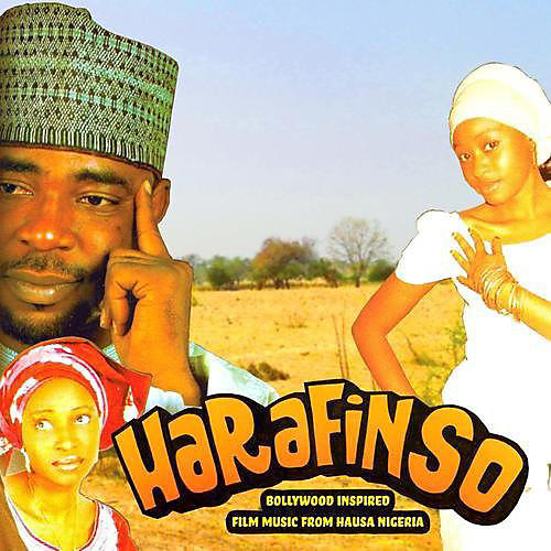 Alliance Various Artists - Harafinso: Bollywood Inspired Film Music From Hausa Nigeria