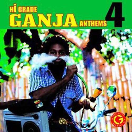 Alliance Various Artists - Hi-Grade Ganja Anthems 4 / Various
