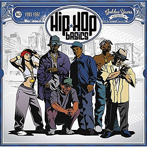 Alliance Various Artists - Hip Hop Basics Vol 3 (1993-1997) / Various