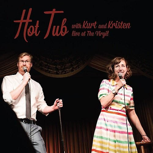 Alliance Various Artists - Hot Tub With Kurt & Kristen