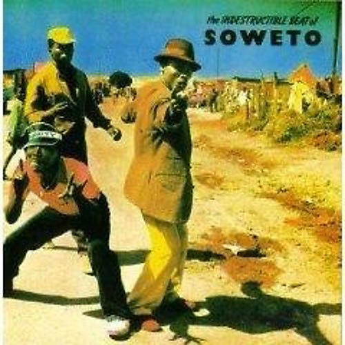 Alliance Various Artists - Indestructable Beat of Soweto / Various