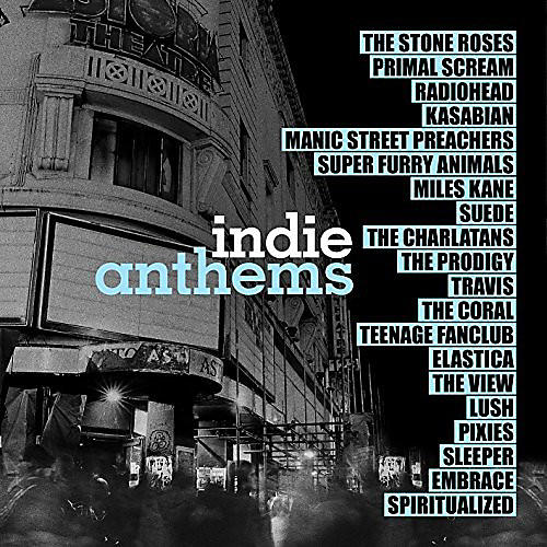 Alliance Various Artists - Indie Anthems / Various