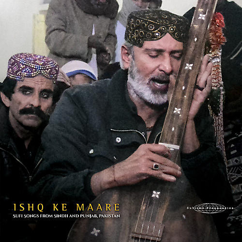 Alliance Various Artists - Ishq Ke Maare: Sufi Songs From Sindh / Various