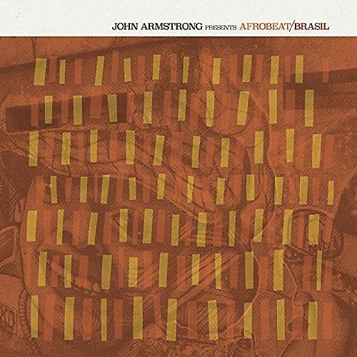Alliance Various Artists - John Armstrong Presents Afrobeat Brasil / Various