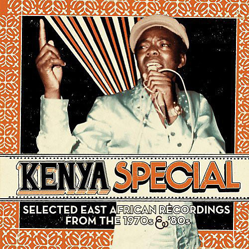 Alliance Various Artists - Kenya Special: Selected East African Recordings from the 1970s & '80s