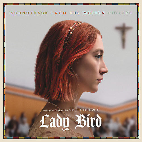 Alliance Various Artists - Lady Bird (Soundtrack From the Motion Picture)