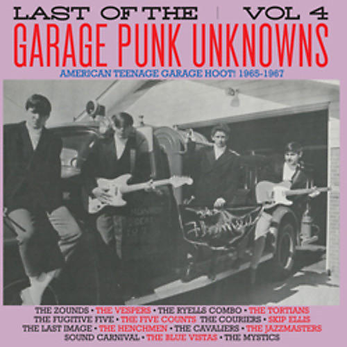 Alliance Various Artists - Last of the Garage Punk Unknowns 4