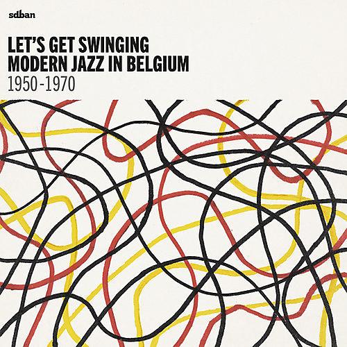 Alliance Various Artists - Let's Get Swinging: Modern Jazz In Belgium / Var