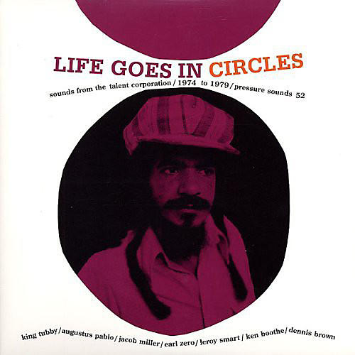 Alliance Various Artists - Life Goes In Circles: Sounds From The Talent Corporation/1974 To 1980