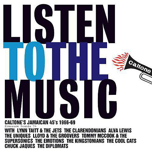 Alliance Various Artists - Listen To The Music: Caltone's Jamaican 45's 1966-69