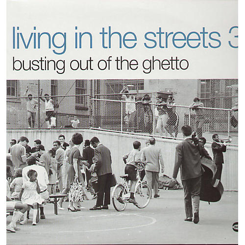Alliance Various Artists - Living In The Streets, Vol. 3: Busting Out Of The Ghetto