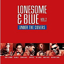 Various Artists - Lonesome & Blue Vol 2: Under The Covers / Various