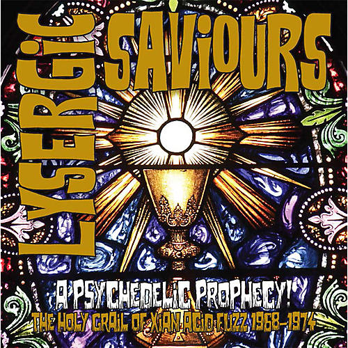Alliance Various Artists - Lysergic Saviours: Psychedelic Prophecy / Various Artists