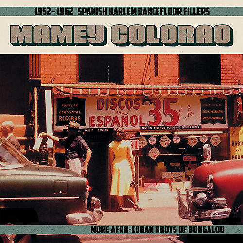 Alliance Various Artists - Mamey Colorao: 1952-1962 Spanish Harlem / Various