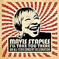 Alliance Various Artists - Mavis Staples I'll Take You There: An All-star Concert Celebration thumbnail