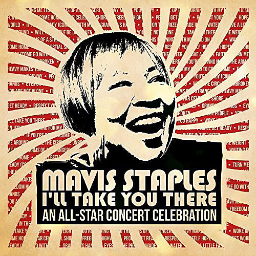 Alliance Various Artists - Mavis Staples I'll Take You There: An All-star Concert Celebration