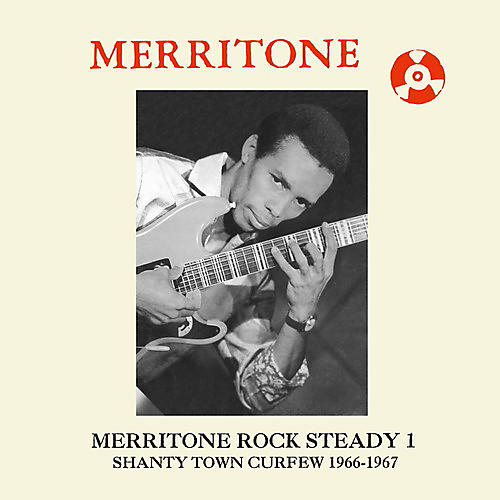 Alliance Various Artists - Merritone Rock Steady 1: Shanty Town Curfew 1966-1967
