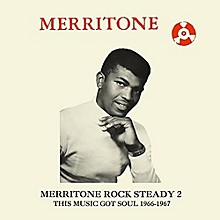 Various Artists - Merritone Rock Steady 2: This Music Got Soul 1966-1967