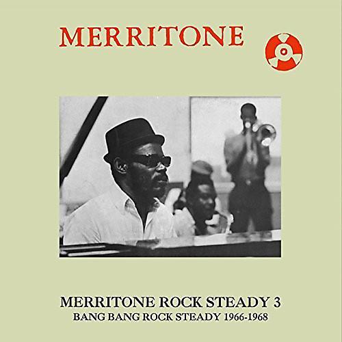 Alliance Various Artists - Merritone Rock Steady 3: Bang Bang Rock Steady 1966-1968