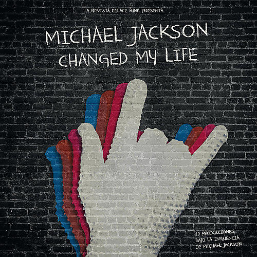 Alliance Various Artists - Michael Jackson Changed My Life