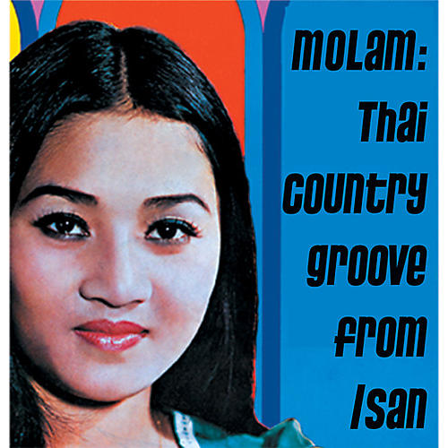 Alliance Various Artists - Molam: Thai Country Groove From Isan