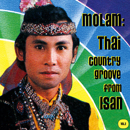 Alliance Various Artists - Molam: Thai Country Groove from Isan Vol. 2